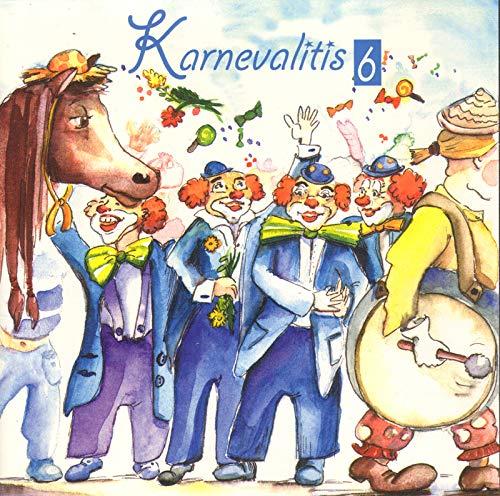 KarnevaIitis (inkl. Ich bin in Kölle geboren …)