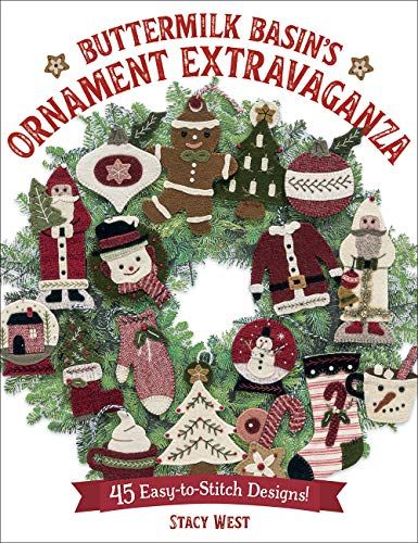 Compare Textbook Prices for Buttermilk Basin's Ornament Extravaganza: 45 Easy-to-Stitch Designs  ISBN 9781683560883 by West, Stacy