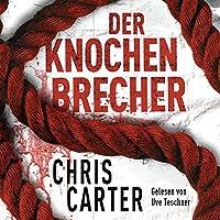 Der Knochenbrecher (Hunter und Garcia Thriller 3) Hörbuch