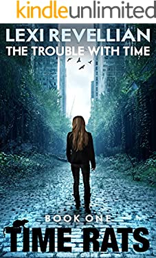 The Trouble with Time (Time Rats Book 1)