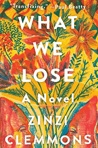 Image of What We Lose: A Novel