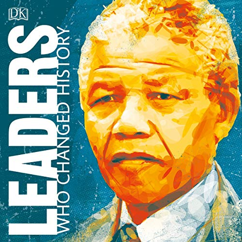 Leaders Who Changed History audiobook cover art