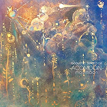 moumoon acoustic selection -ACOMOON-