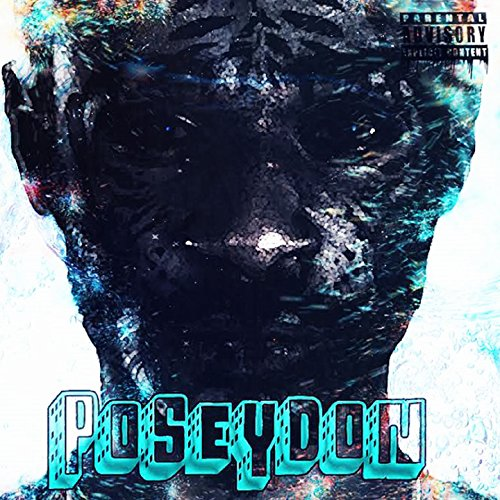 PoseyDon (feat. Jayel Flex) [A Wavy Adventure] [Explicit]