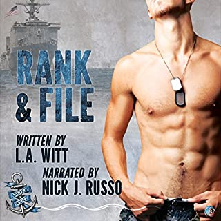 Rank & File     Anchor Point, Book 4              Written by:                                                                                                                                 L.A. Witt                               Narrated by:                                                                                                                                 Nick J. Russo                      Length: 7 hrs     1 rating     Overall 3.0