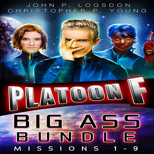 Platoon F: Big Ass Bundle (Platoon F eBook Bundle 3)                   By:                                                                                                                                 John P. Logsdon,                                                                                        Christopher P. Young                               Narrated by:                                                                                                                                 John P. Logsdon                      Length: 35 hrs and 50 mins     40 ratings     Overall 4.5