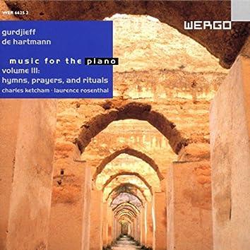 Gurdjieff & De Hartmann: Music for the Piano, Volume Iii: Hymns, Prayers and Rituals