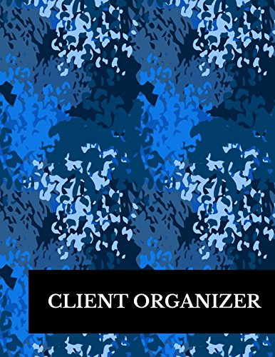Client Organizer: Large 8.5 Inches By 11 Client Profile Log Book Including Address Details And Appointment