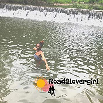 Road2lovergirl