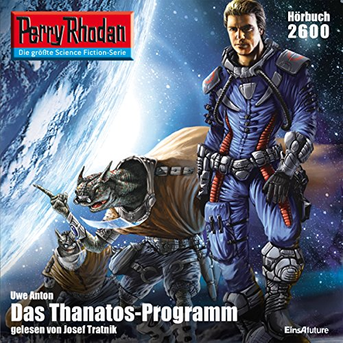 Das Thanatos-Programm (Perry Rhodan 2600) audiobook cover art