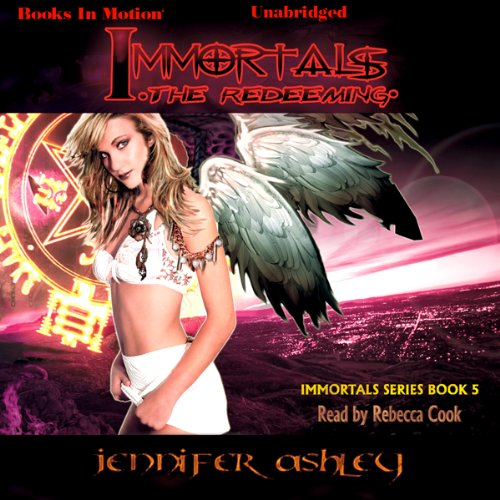 Immortals: The Redeeming audiobook cover art