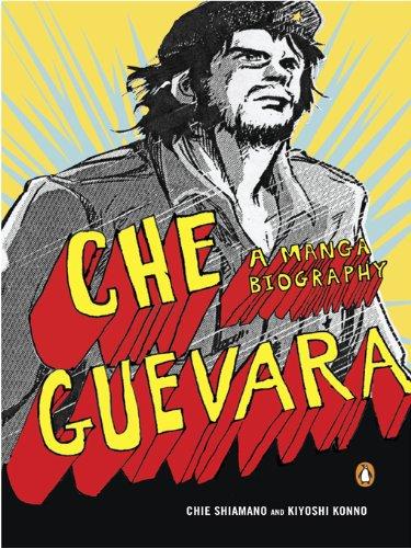 Che Guevara: A Manga Biography (English Edition)