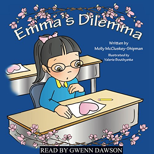 Emma's Dilemma                   By:                                                                                                                                 Molly McCluskey-Shipman                               Narrated by:                                                                                                                                 Gwenn Dawson                      Length: 4 mins     Not rated yet     Overall 0.0