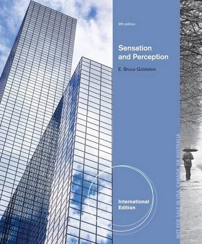 Sensation and Perception, International Edition, 9th Edition