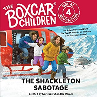 The Shackleton Sabotage     The Boxcar Children Great Adventure, Book 4              De :                                                                                                                                 Gertrude Chandler Warner                               Lu par :                                                                                                                                 Aimee Lilly                      Durée : 2 h et 22 min     1 notation     Global 5,0
