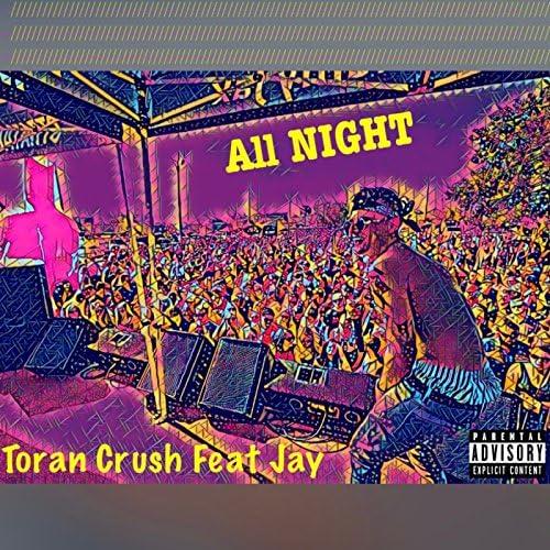 Toran Crush feat. Jay
