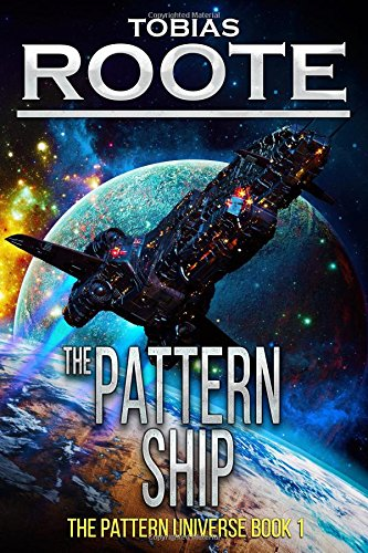 Download The Pattern Ship (The Pattern Universe) 1494792079