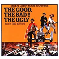 The Good, The Bad & The Ugly: Original Motion Picture Soundtrack