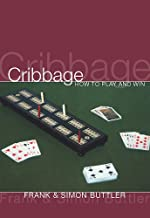 Cribbage: How To Play And Win