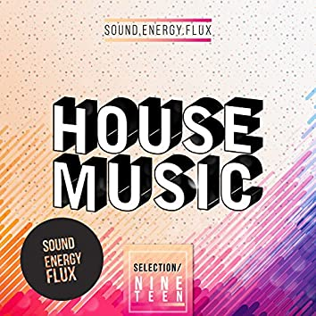 House Music Selection 19