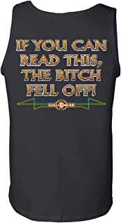 If You Can Read This, The Bitch Fell Off Tank Top Funny Biker