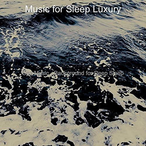 Music for Sleep Luxury