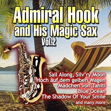 Admiral Hook and His Magic Sax, Vol. 2