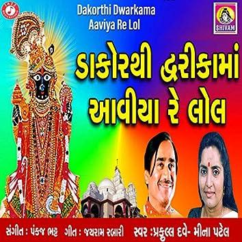 Dakorthi Dwarkama Aaviya Re Lol - Single