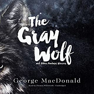 The Gray Wolf and Other Fantasy Stories cover art