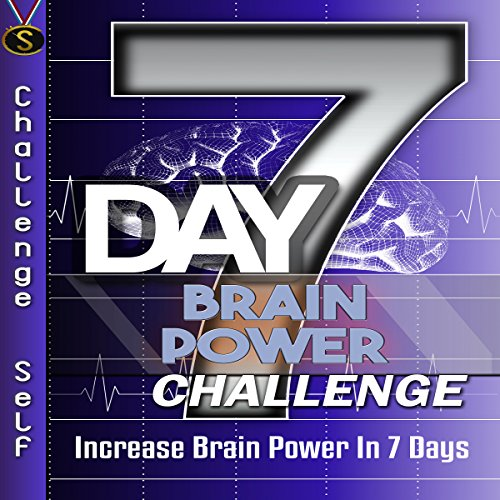 7-Day Brain Power Challenge audiobook cover art