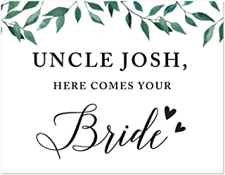 Andaz Press Personalized Wedding Party Signs, Natural Greenery Green Leaves, 8.5x11-inch, Uncle Josh, Here Comes Your Bride, Ring Bearer or Flower Girl Sign, 1-Pack, Custom Made Any Name