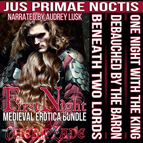 First Night: Medieval Erotica Bundle audiobook cover art