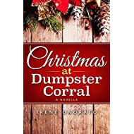 Christmas at Dumpster Corral (Holiday Corral Romance Series Book 1)