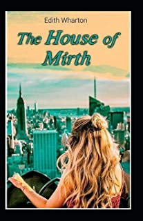 The House of Mirth: illustrated edition
