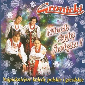 Niech Zyja Swieta! Najpiekniejsze Koledy Polskie i Góralskie  (The Most Beautiful Highlanders Carols from Poland)