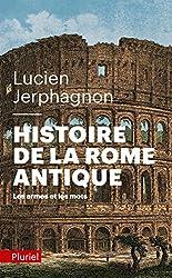 livre Histoire de la Rome antique: Les armes et les mots