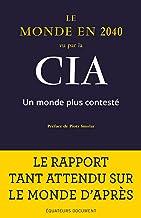 Le Monde en 2040 vu par la CIA: Un monde plus contesté