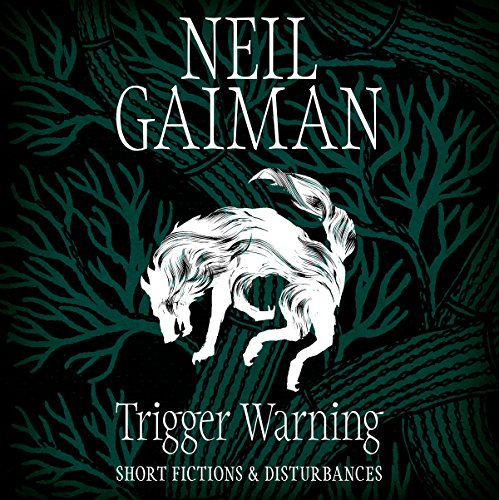 Trigger Warning: Short Fictions and Disturbances audiobook cover art