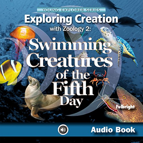 Couverture de Exploring Creation with Zoology 2: Swimming Creatures of the Fifth Day