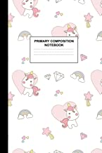 Primary Composition Notebook: Writing Journal for Grades K-2 Handwriting Practice Paper Sheets - Pretty Unicorn School Supplies for Girls, Kids and ... 1st and 2nd Grade Workbook and Activity Book