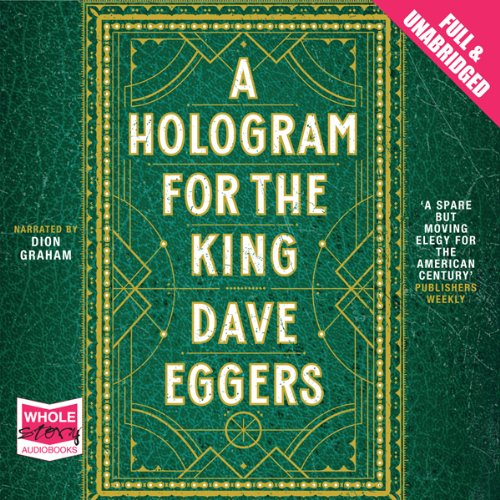 A Hologram for the King audiobook cover art