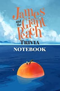 James And The Giant Peach Trivia Notebook: Notebook Journal  Diary/ Lined - Size 6x9 Inches 100 Pages