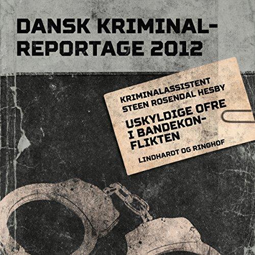 Uskyldige ofre i bandekonflikten cover art