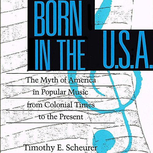 Born in the U.S.A. Audiobook By Timothy E. Scheurer cover art