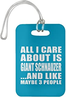 All I Care About is Giant Schnauzer - Luggage Tag Bag-gage Suitcase Tag Durable - Dog Cat Pet Owner Lover Friend Memorial Turquoise Birthday Anniversary Valentine's Day Easter