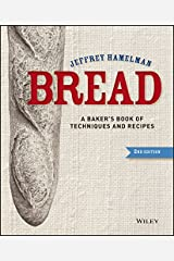 Bread: A Baker′s Book of Techniques and Recipes Hardcover