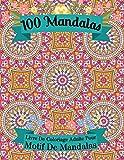 100 Mandalas Livre De Coloriage Adulte Pour Motif De Mandalas: Livre De Doloriage 100 Mandalas Anti-Stress Et Relaxant Divers Défis Pour Adultes