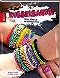 Rubberbands!: Hipper Schmuck aus coolen Gummis