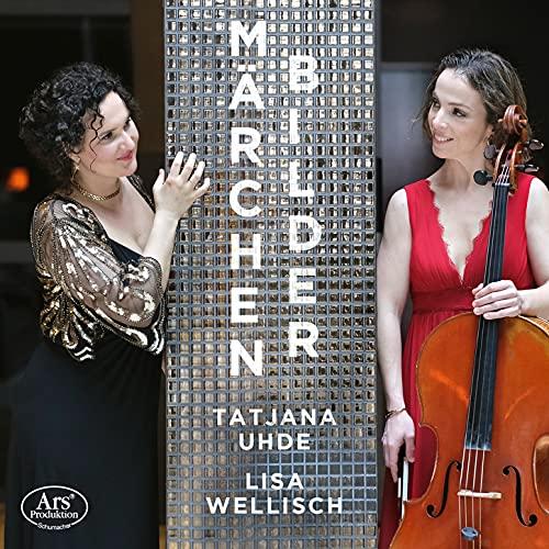 Märchenbilder - Werke für Cello & Klavier