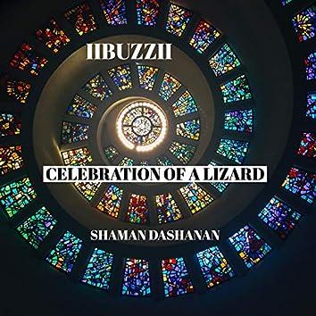 Celebration of a Lizard